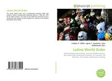 Bookcover of Latino World Order