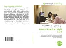 Bookcover of General Hospital: Night Shift