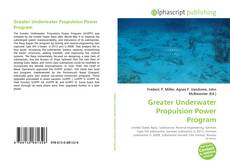 Buchcover von Greater Underwater Propulsion Power Program