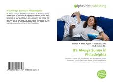 Bookcover of It's Always Sunny in Philadelphia