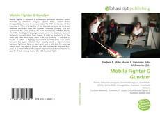 Bookcover of Mobile Fighter G Gundam