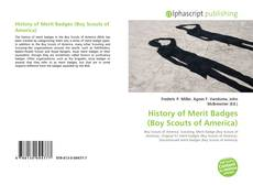 Bookcover of History of Merit Badges (Boy Scouts of America)