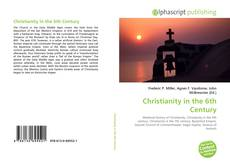 Christianity in the 6th Century kitap kapağı