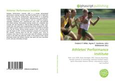 Bookcover of Athletes' Performance Institute