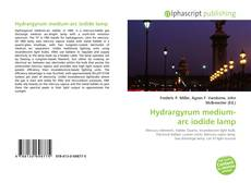 Borítókép a  Hydrargyrum medium-arc iodide lamp - hoz