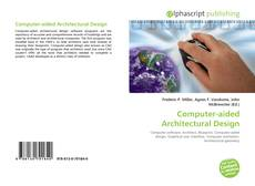 Bookcover of Computer-aided Architectural Design