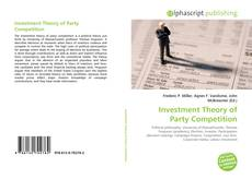 Bookcover of Investment Theory of Party Competition
