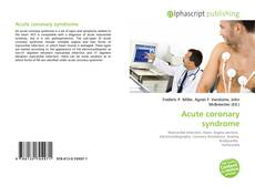 Bookcover of Acute coronary syndrome