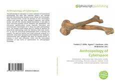 Bookcover of Anthropology of Cyberspace