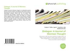 Bookcover of Dialogue: A Journal of Mormon Thought