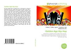 Bookcover of Golden Age Hip Hop