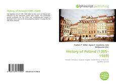 Bookcover of History of Poland (1385–1569)