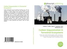 Buchcover von Carbon Sequestration in Terrestrial Ecosystems
