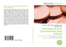 Bookcover of Euro Gold and Silver Commemorative Coins (Finland)
