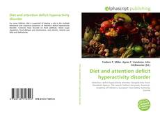 Bookcover of Diet and attention deficit hyperactivity disorder