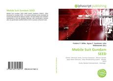 Bookcover of Mobile Suit Gundam SEED