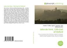 Bookcover of John de Vere, 13th Earl of Oxford