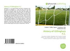 Bookcover of History of Gillingham F.C.