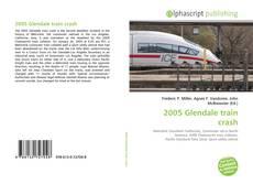 Bookcover of 2005 Glendale train crash