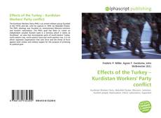 Bookcover of Effects of the Turkey – Kurdistan Workers' Party conflict