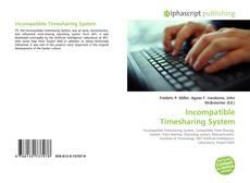 Borítókép a  Incompatible Timesharing System - hoz