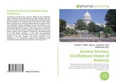 Couverture de Arizona Territory (Confederate States of America)