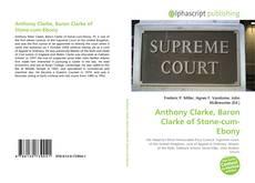 Bookcover of Anthony Clarke, Baron Clarke of Stone-cum-Ebony
