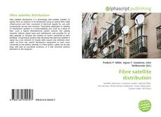 Capa do livro de Fibre satellite distribution