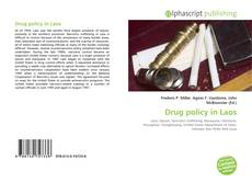 Bookcover of Drug policy in Laos