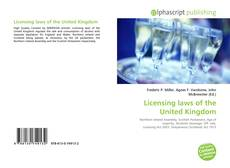 Bookcover of Licensing laws of the United Kingdom