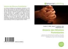 Bookcover of Histoire des Missions Protestantes