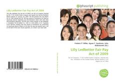 Bookcover of Lilly Ledbetter Fair Pay Act of 2009