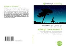 Bookcover of All Dogs Go to Heaven 2