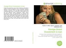 Borítókép a  Foreign Direct Investment in Iran - hoz