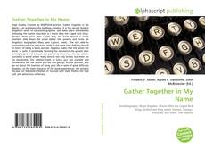 Capa do livro de Gather Together in My Name