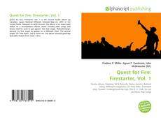Bookcover of Quest for Fire: Firestarter, Vol. 1