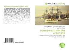 Bookcover of Byzantine-Sassanid War of  602–628
