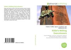 Bookcover of Hitler's Willing Executioners