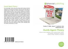 Bookcover of Dumb Agent Theory