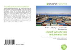 Bookcover of Import Substitution Industrialization
