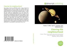 Bookcover of Clearing the neighbourhood
