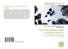 Bookcover of École des Hautes Etudes en Sciences Sociales