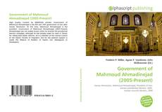 Borítókép a  Government of Mahmoud Ahmadinejad (2005-Present) - hoz