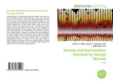 Capa do livro de Awards and Nominations Received by George Michael
