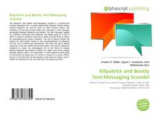Buchcover von Kilpatrick and Beatty Text-Messaging Scandal