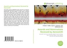 Couverture de Awards and Nominations Received by Aerosmith