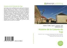 Couverture de Histoire de la Colonie du Cap