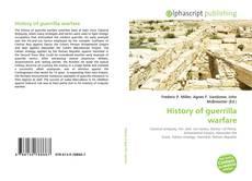 Bookcover of History of guerrilla warfare