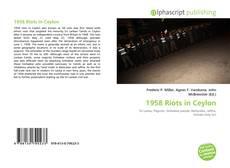 Bookcover of 1958 Riots in Ceylon