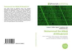 Copertina di Muhammad ibn Mūsā Al-Khwārizmī